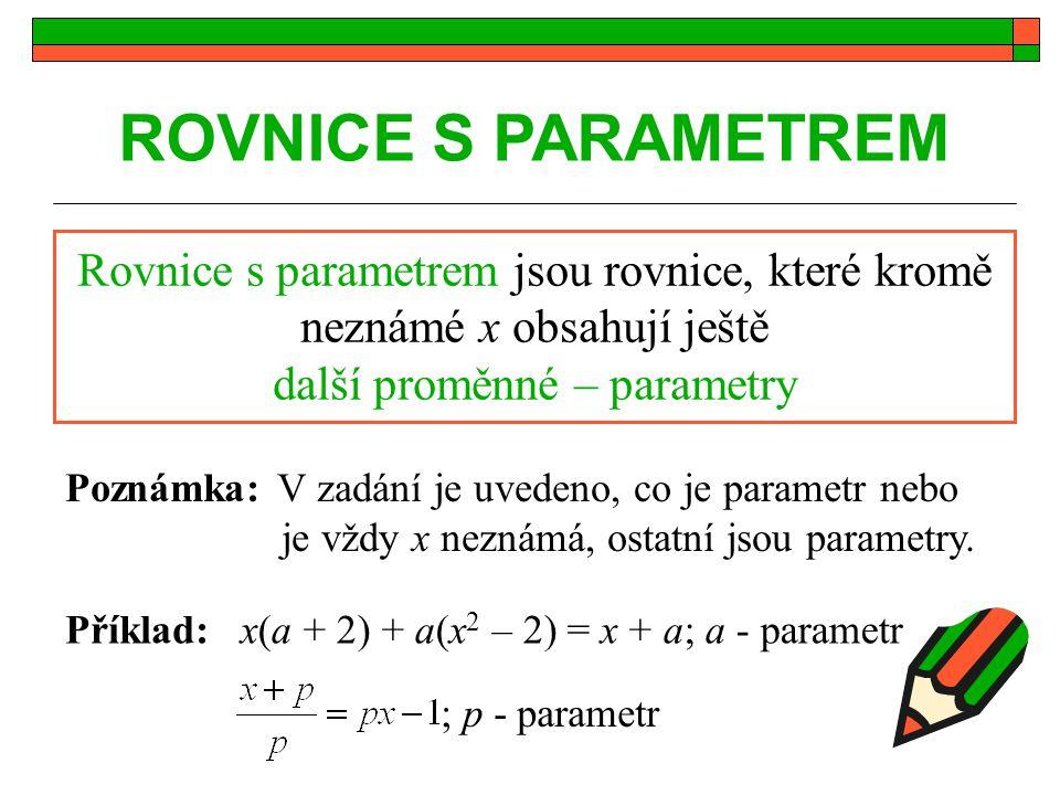 další proměnné – parametry