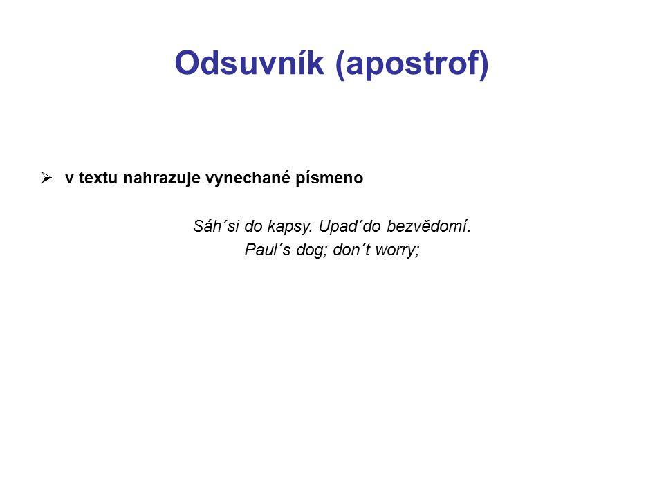Odsuvník (apostrof) v textu nahrazuje vynechané písmeno