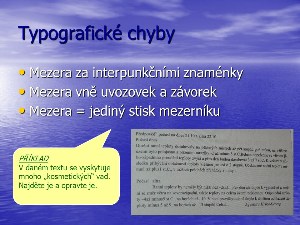 Typografické chyby Mezera za interpunkčními znaménky
