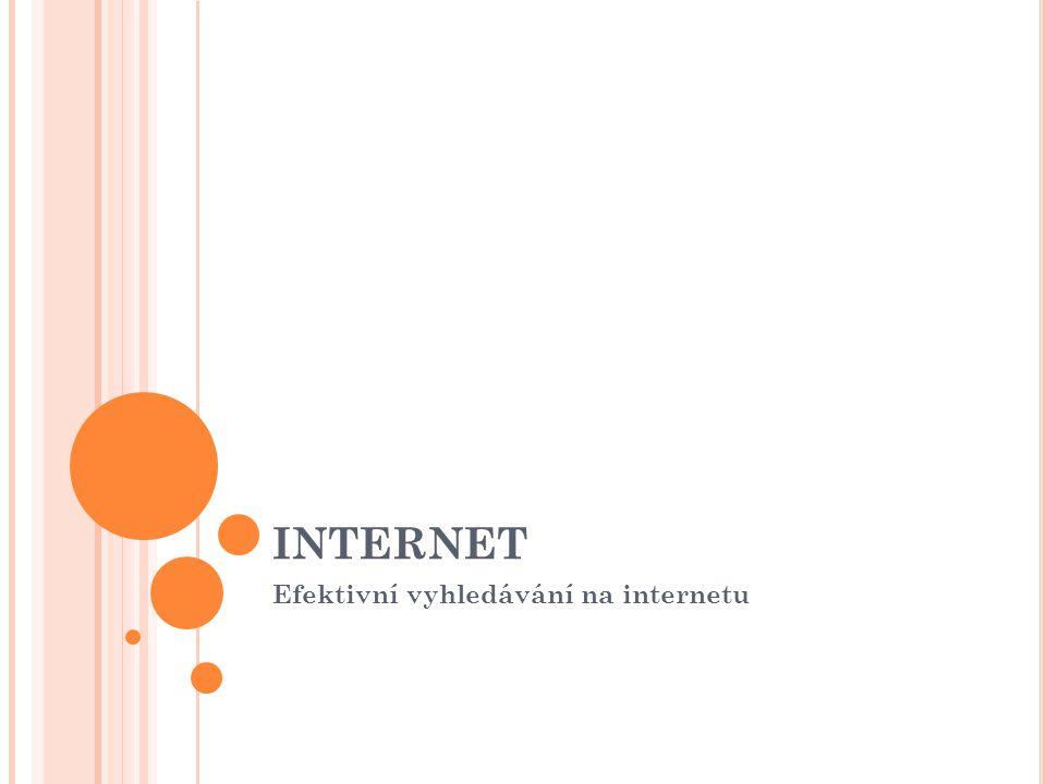 Efektivní vyhledávání na internetu