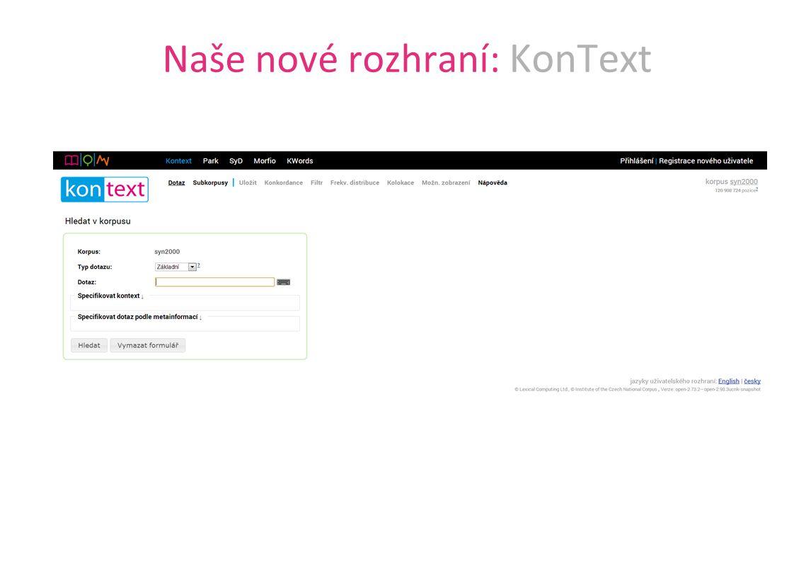 Naše nové rozhraní: KonText