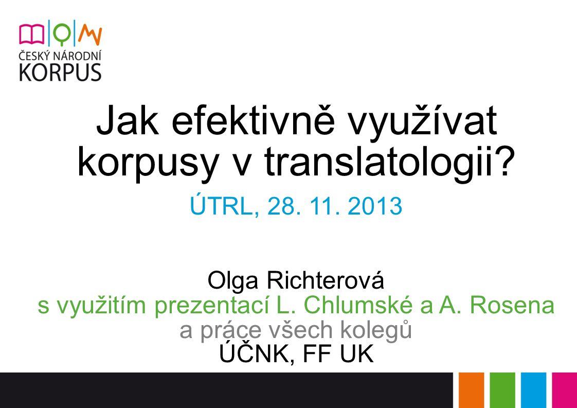 Jak efektivně využívat korpusy v translatologii