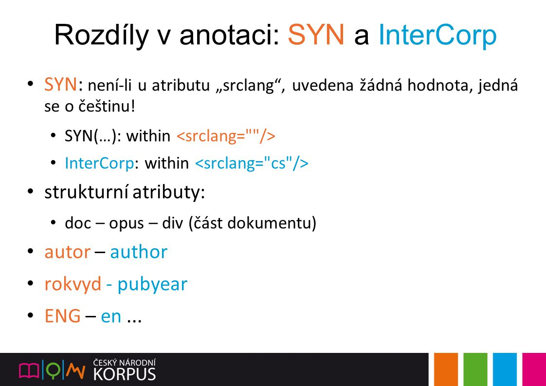 Rozdíly v anotaci: SYN a InterCorp
