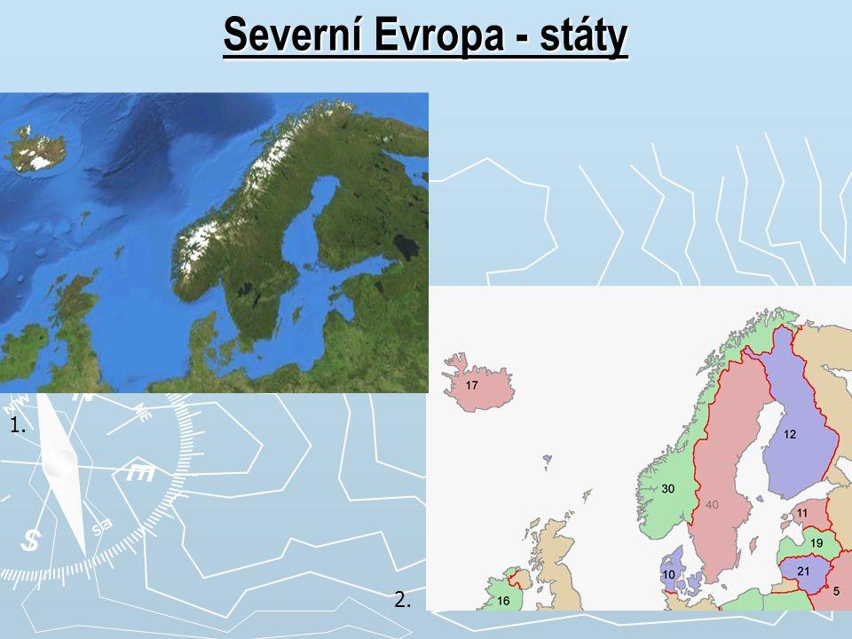 Severní Evropa - státy 1. 2.