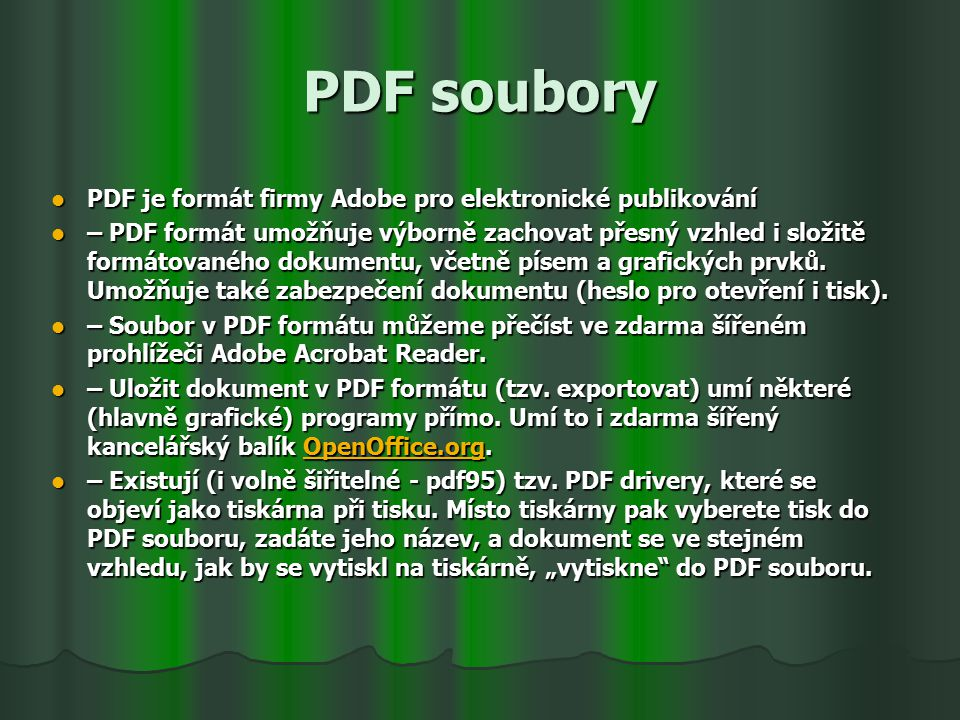 PDF soubory PDF je formát firmy Adobe pro elektronické publikování
