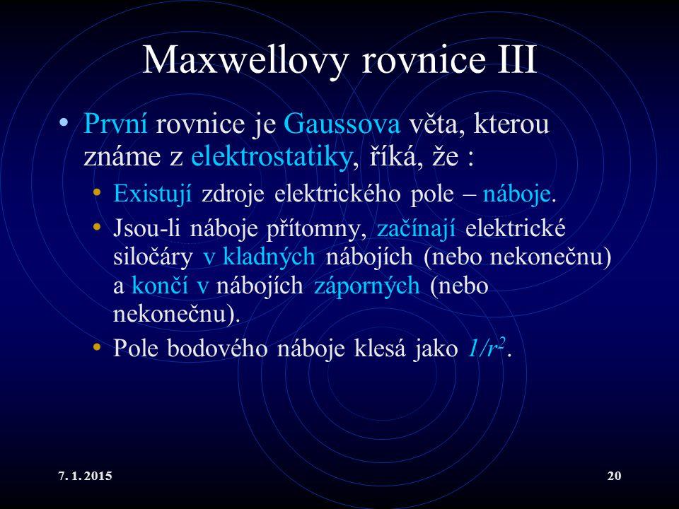 Maxwellovy rovnice III
