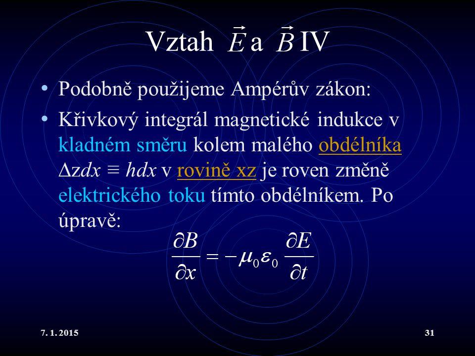 Vztah a IV Podobně použijeme Ampérův zákon: