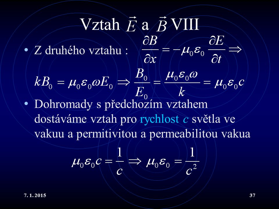Vztah a VIII Z druhého vztahu :