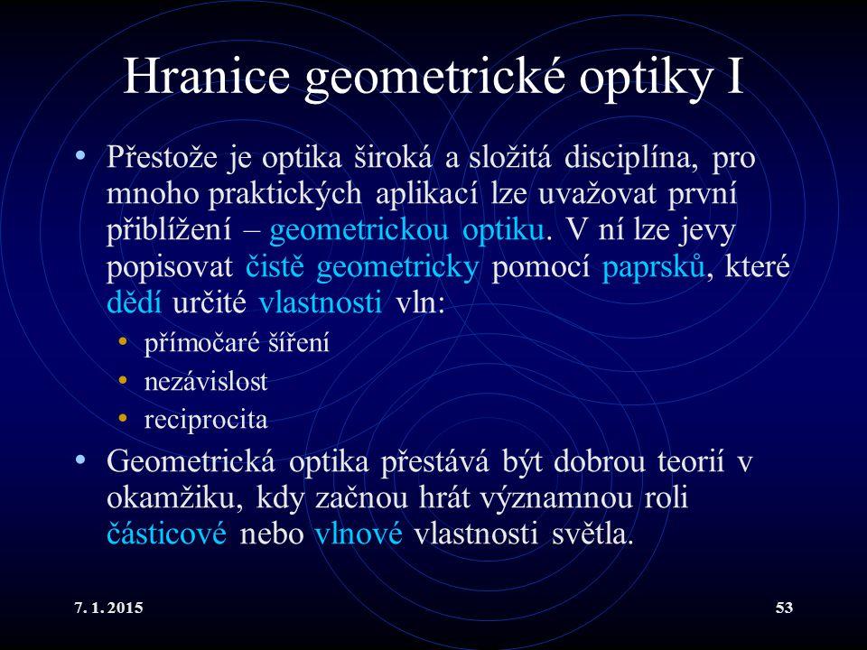 Hranice geometrické optiky I