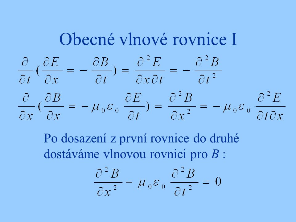 Obecné vlnové rovnice I