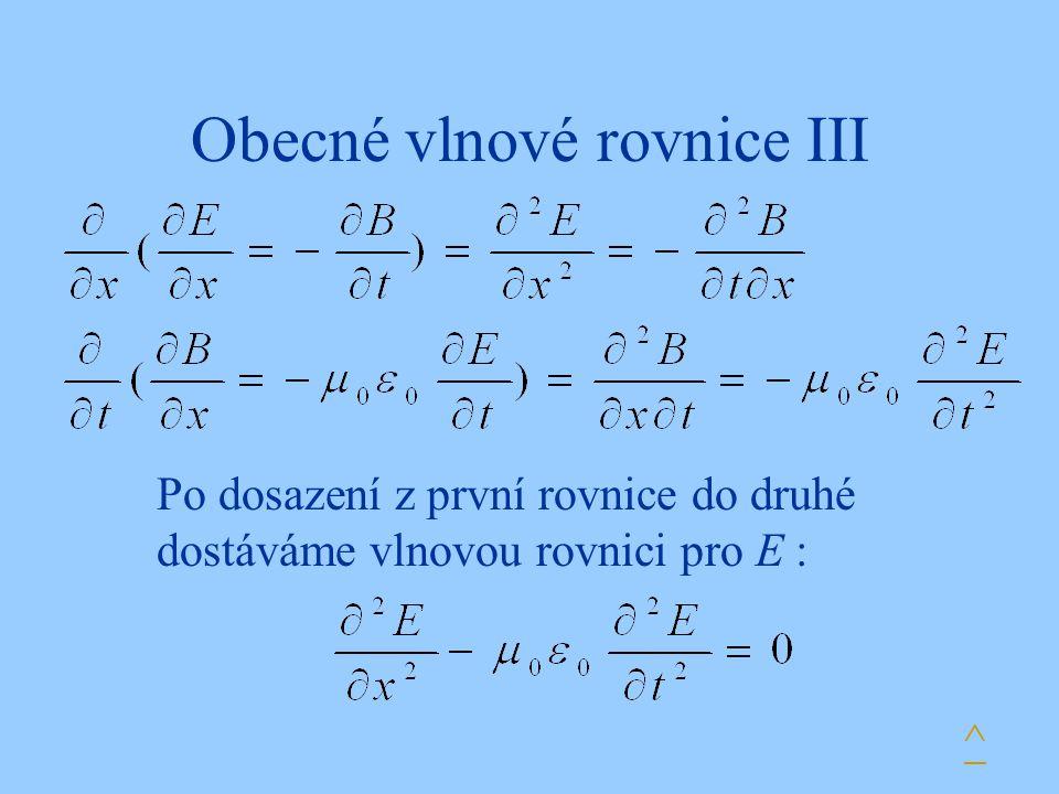 Obecné vlnové rovnice III
