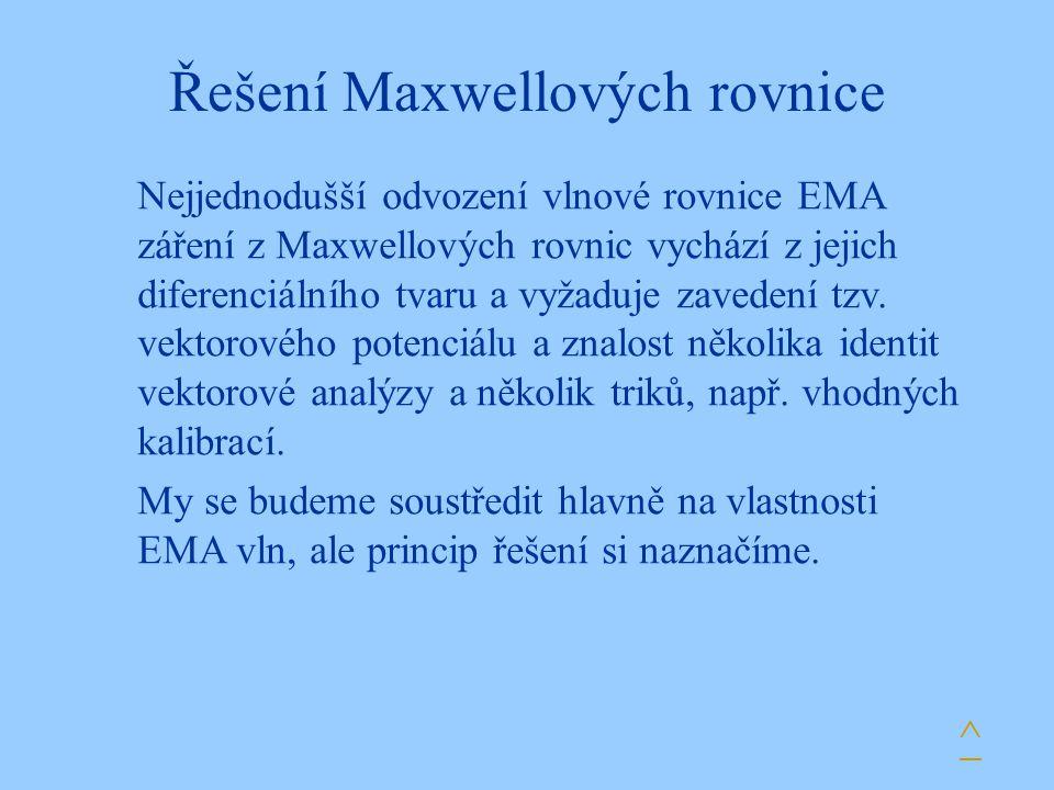 Řešení Maxwellových rovnice