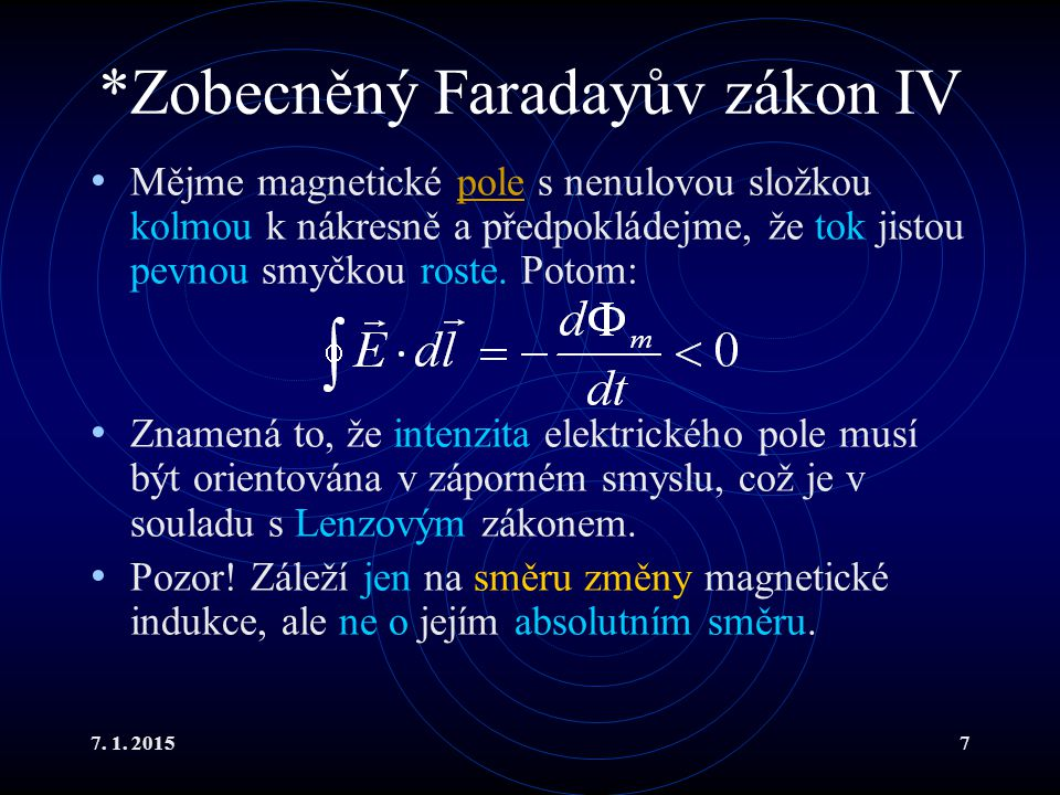 *Zobecněný Faradayův zákon IV