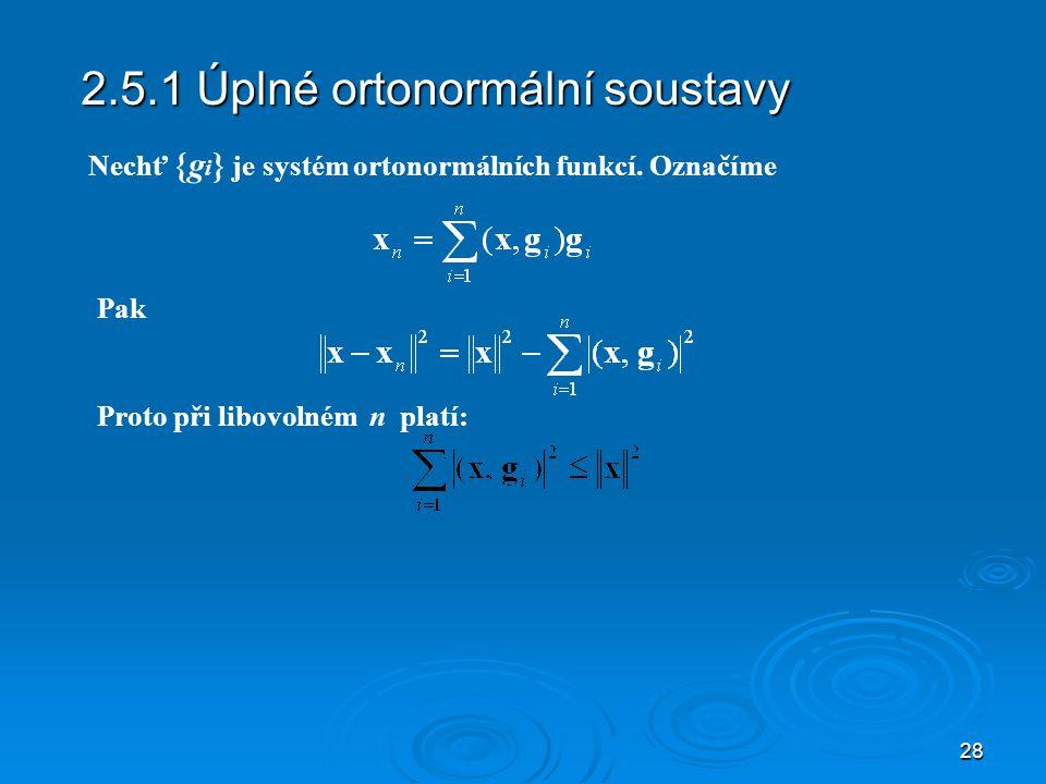 2.5.1 Úplné ortonormální soustavy
