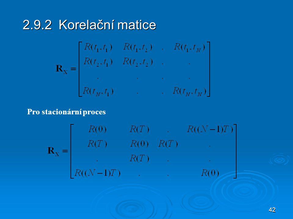2.9.2 Korelační matice Pro stacionární proces