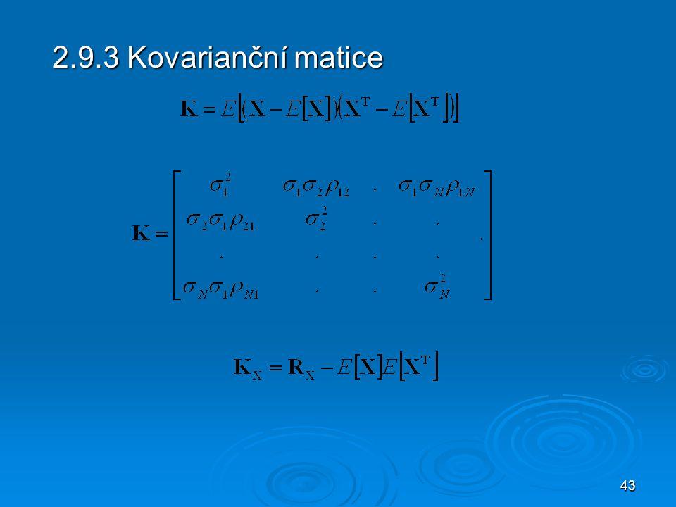 2.9.3 Kovarianční matice