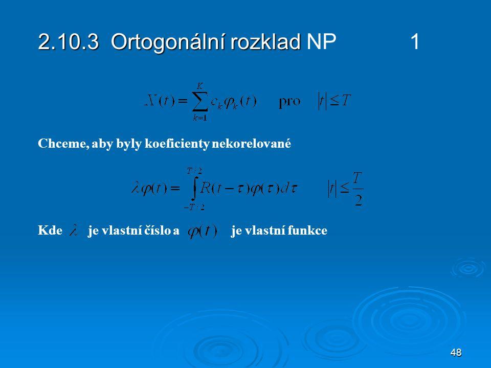 2.10.3 Ortogonální rozklad NP 1