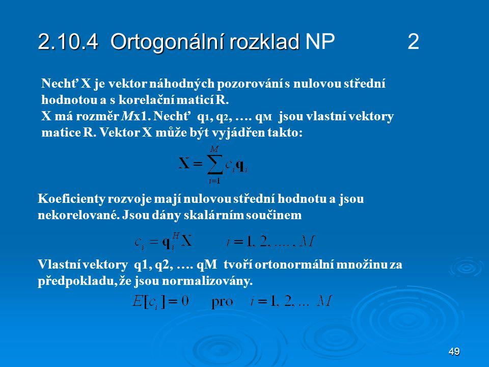2.10.4 Ortogonální rozklad NP 2