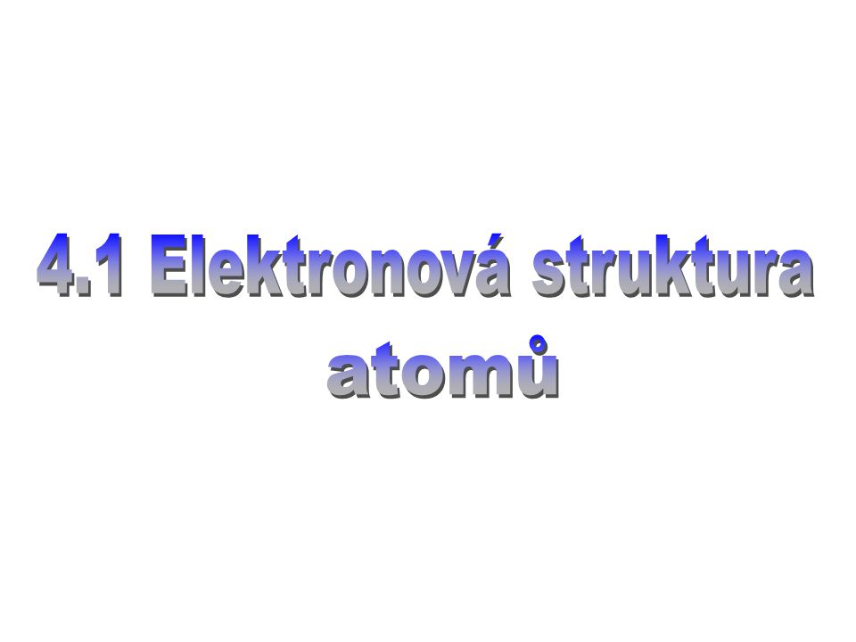 4.1 Elektronová struktura