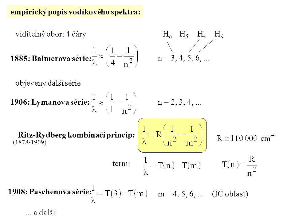 empirický popis vodíkového spektra: