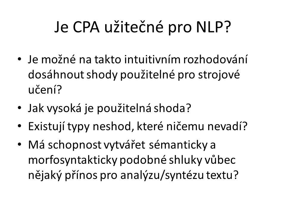 Je CPA užitečné pro NLP Je možné na takto intuitivním rozhodování dosáhnout shody použitelné pro strojové učení