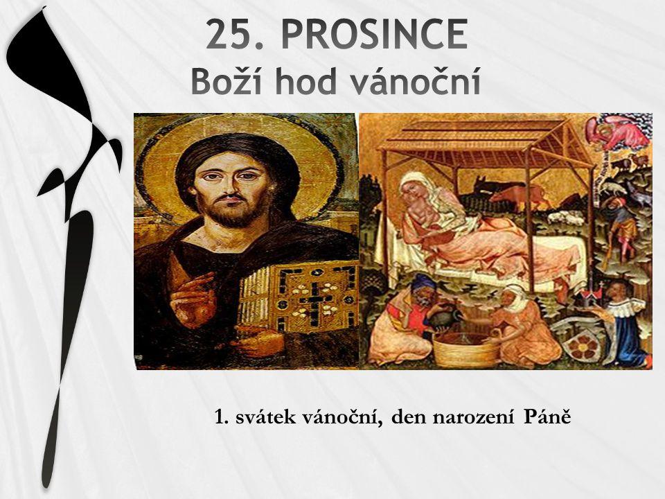 25. PROSINCE Boží hod vánoční