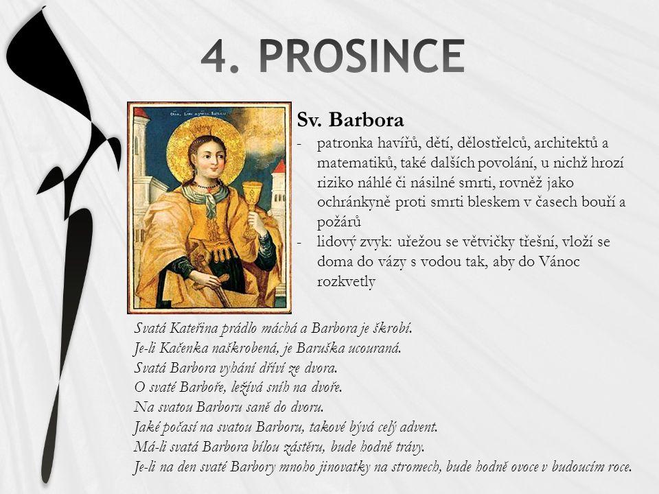 4. PROSINCE Sv. Barbora.