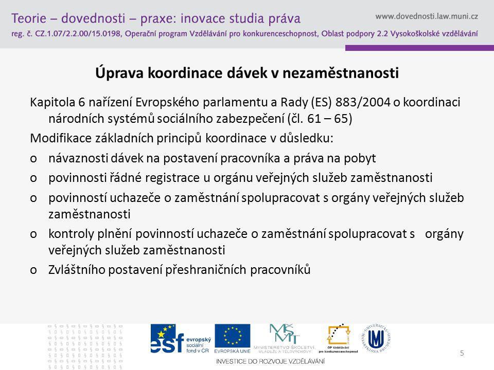 Úprava koordinace dávek v nezaměstnanosti