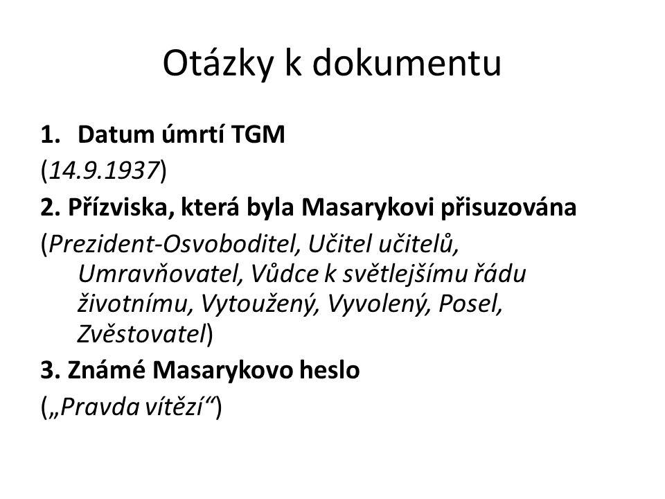 Otázky k dokumentu Datum úmrtí TGM (14.9.1937)