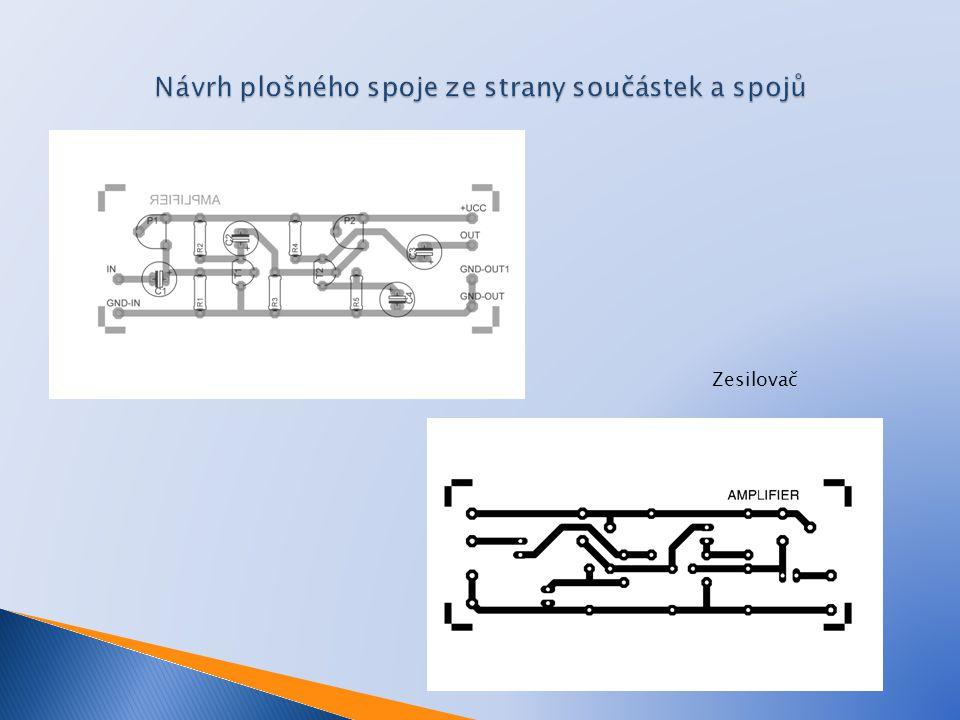 Návrh plošného spoje ze strany součástek a spojů