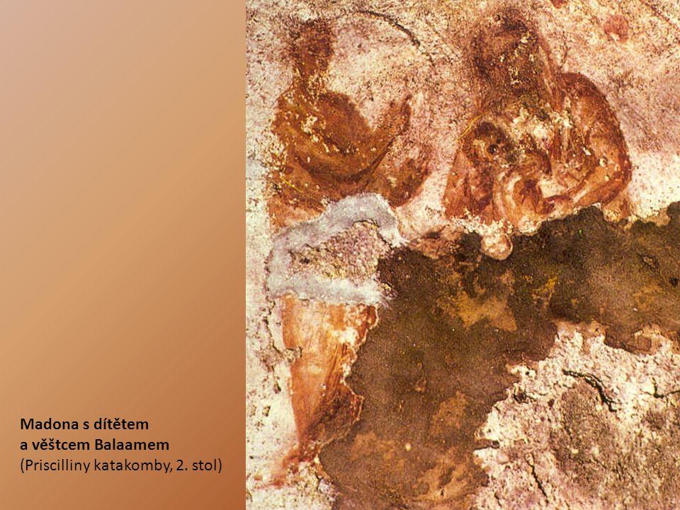 Madona s dítětem a věštcem Balaamem (Priscilliny katakomby, 2. stol)