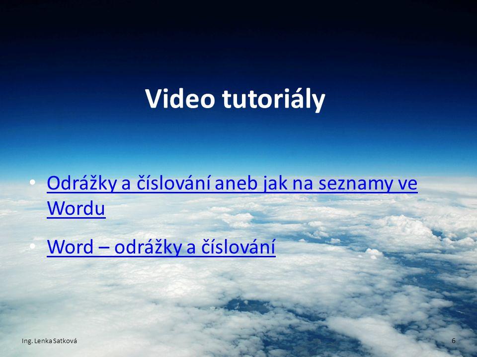 Video tutoriály Odrážky a číslování aneb jak na seznamy ve Wordu