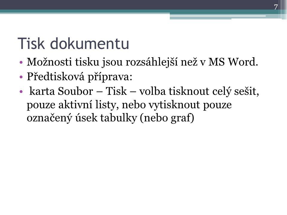 Tisk dokumentu Možnosti tisku jsou rozsáhlejší než v MS Word.