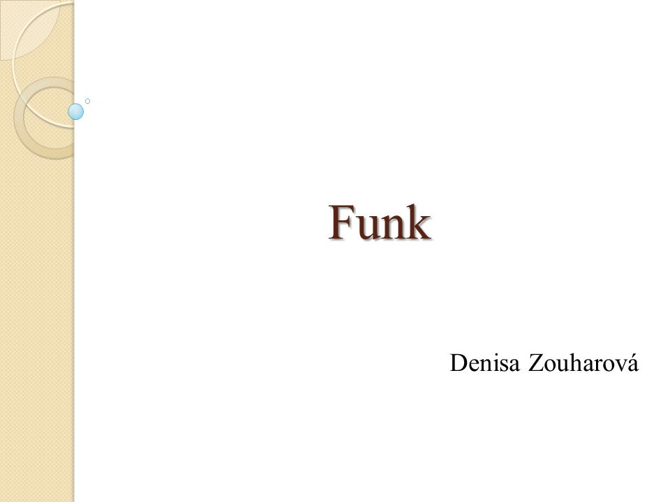 Funk Denisa Zouharová