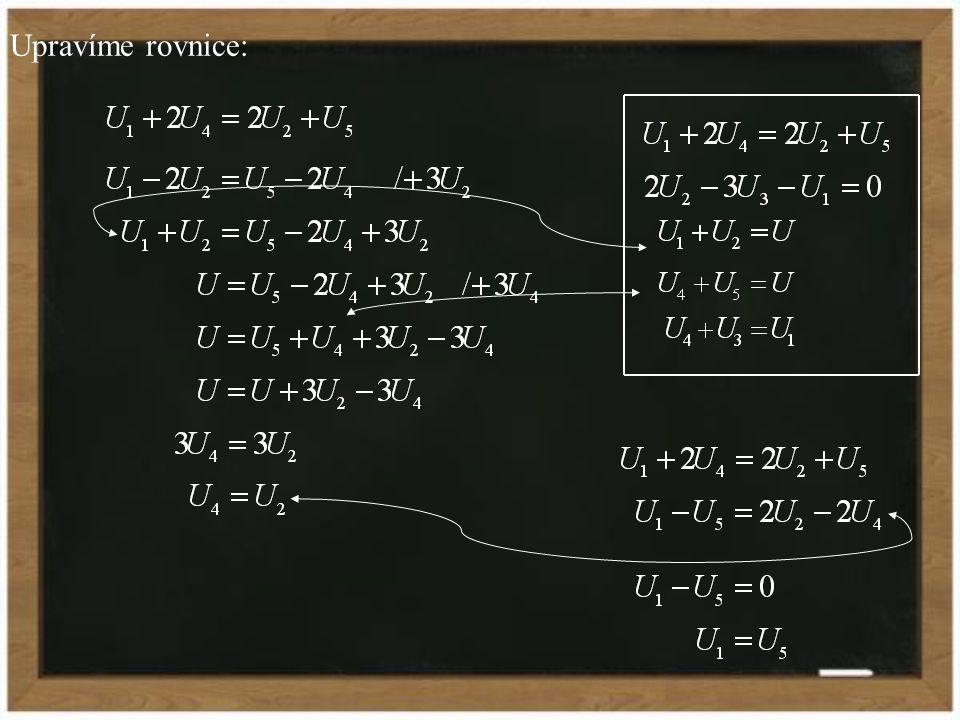 Upravíme rovnice:
