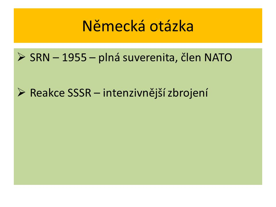 Německá otázka SRN – 1955 – plná suverenita, člen NATO