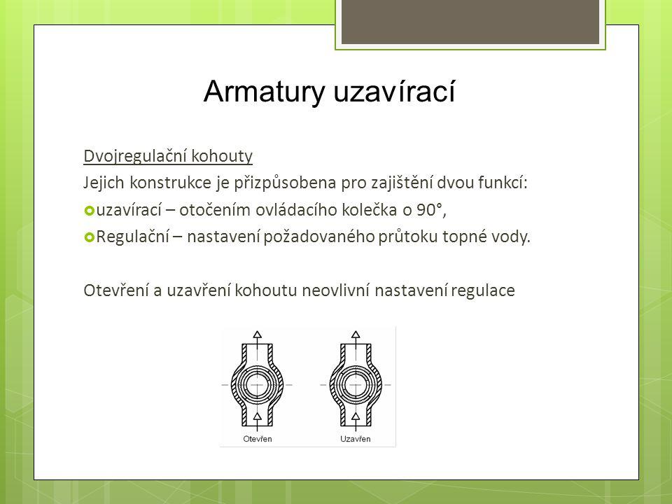 Armatury uzavírací Dvojregulační kohouty