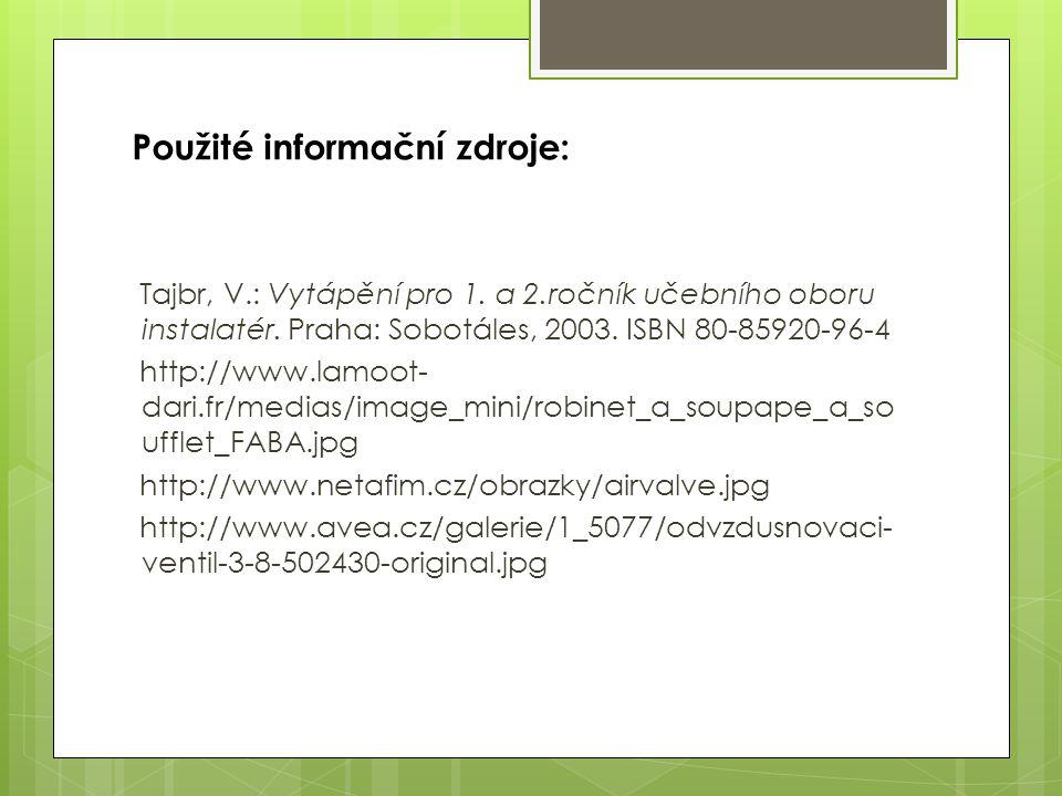 Použité informační zdroje: