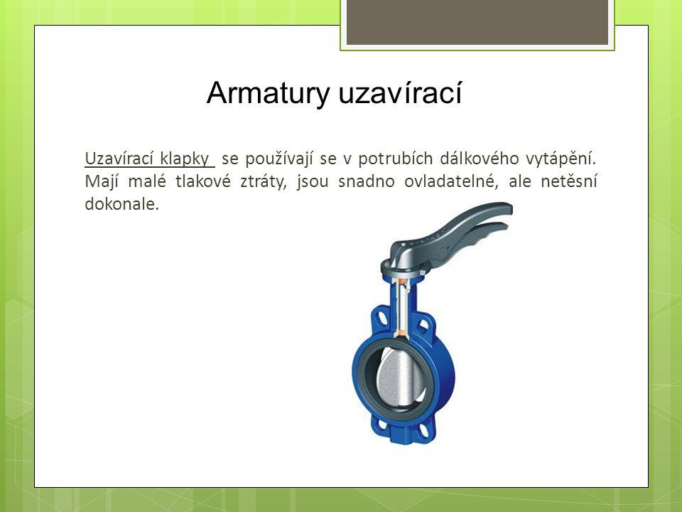 Armatury uzavírací