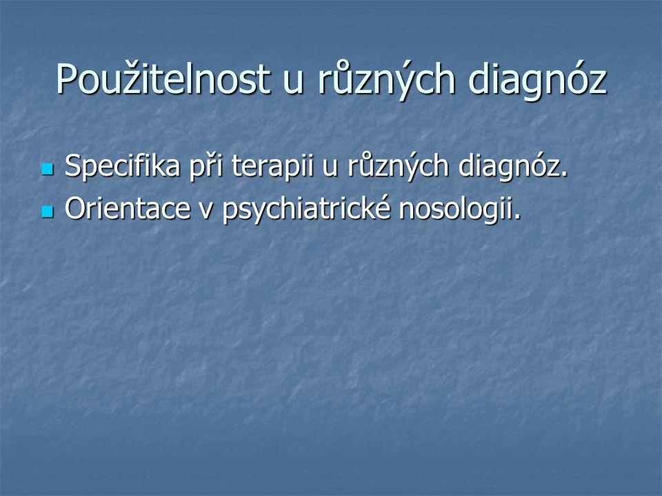 Použitelnost u různých diagnóz