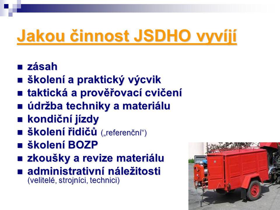 Jakou činnost JSDHO vyvíjí