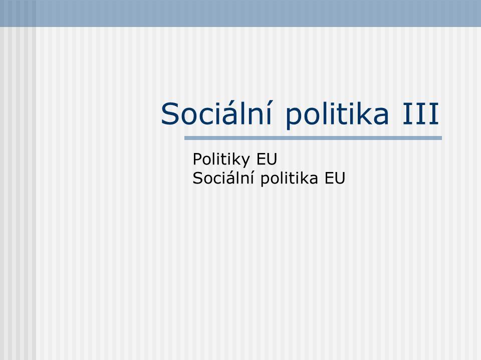 Politiky EU Sociální politika EU