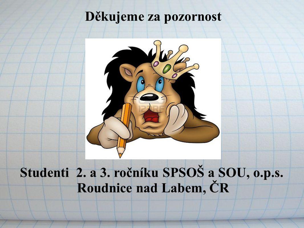 Studenti 2. a 3. ročníku SPSOŠ a SOU, o.p.s.