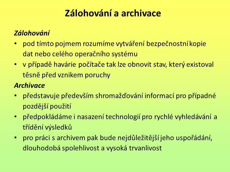 Zálohování a archivace