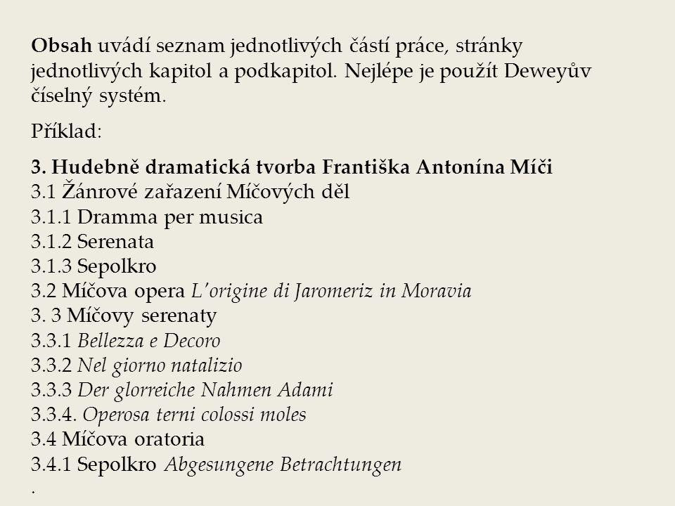 3. Hudebně dramatická tvorba Františka Antonína Míči