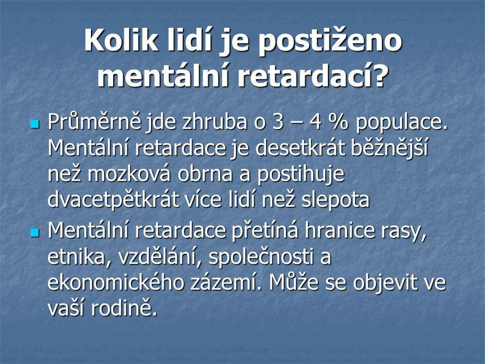 Kolik lidí je postiženo mentální retardací