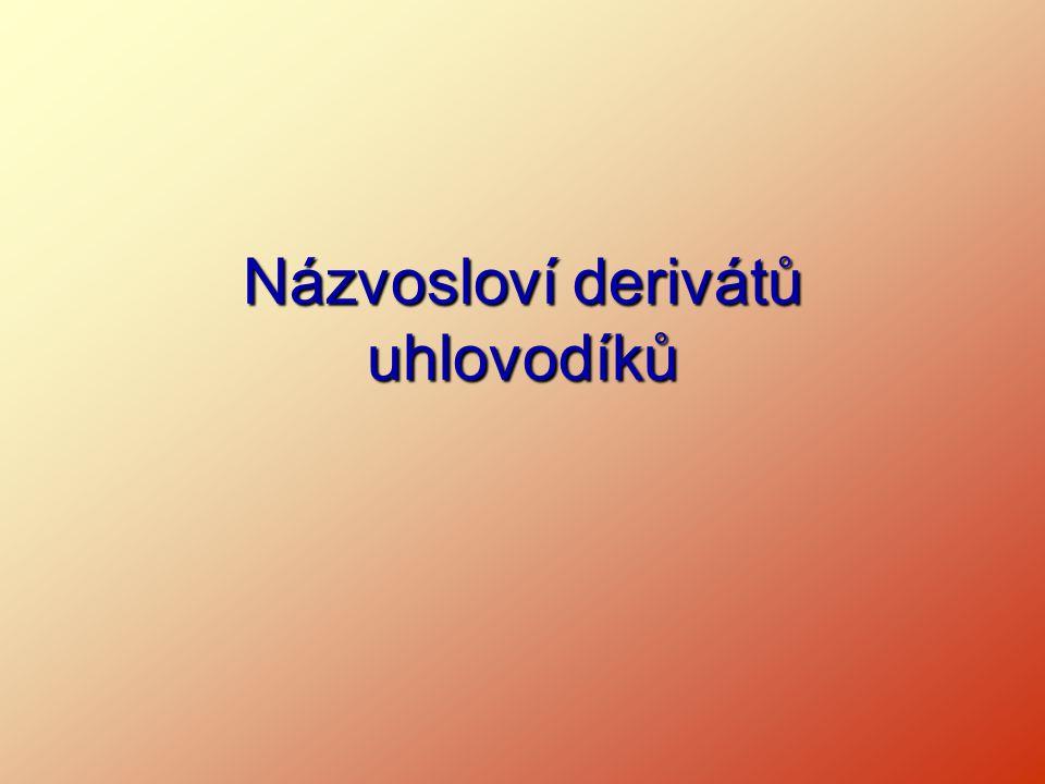 Názvosloví derivátů uhlovodíků