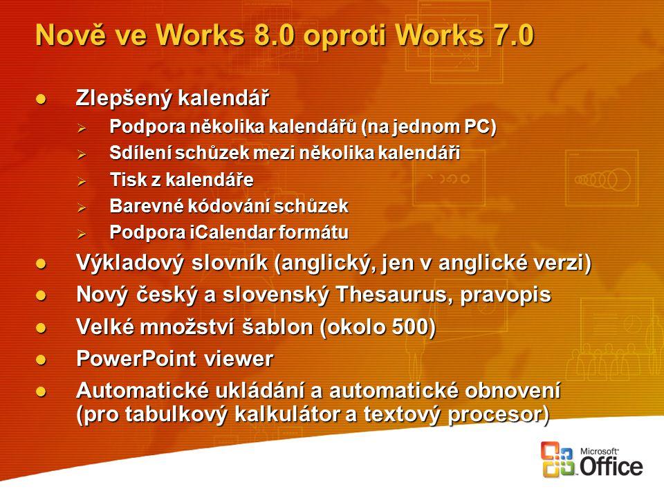 Nově ve Works 8.0 oproti Works 7.0