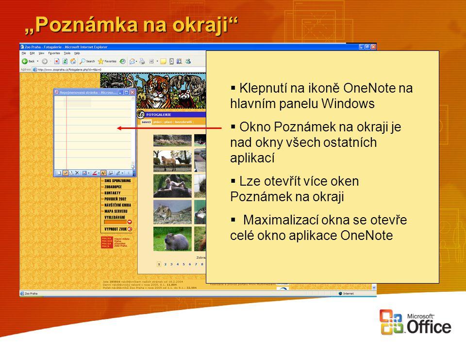 """""""Poznámka na okraji Klepnutí na ikoně OneNote na hlavním panelu Windows. Okno Poznámek na okraji je nad okny všech ostatních aplikací."""