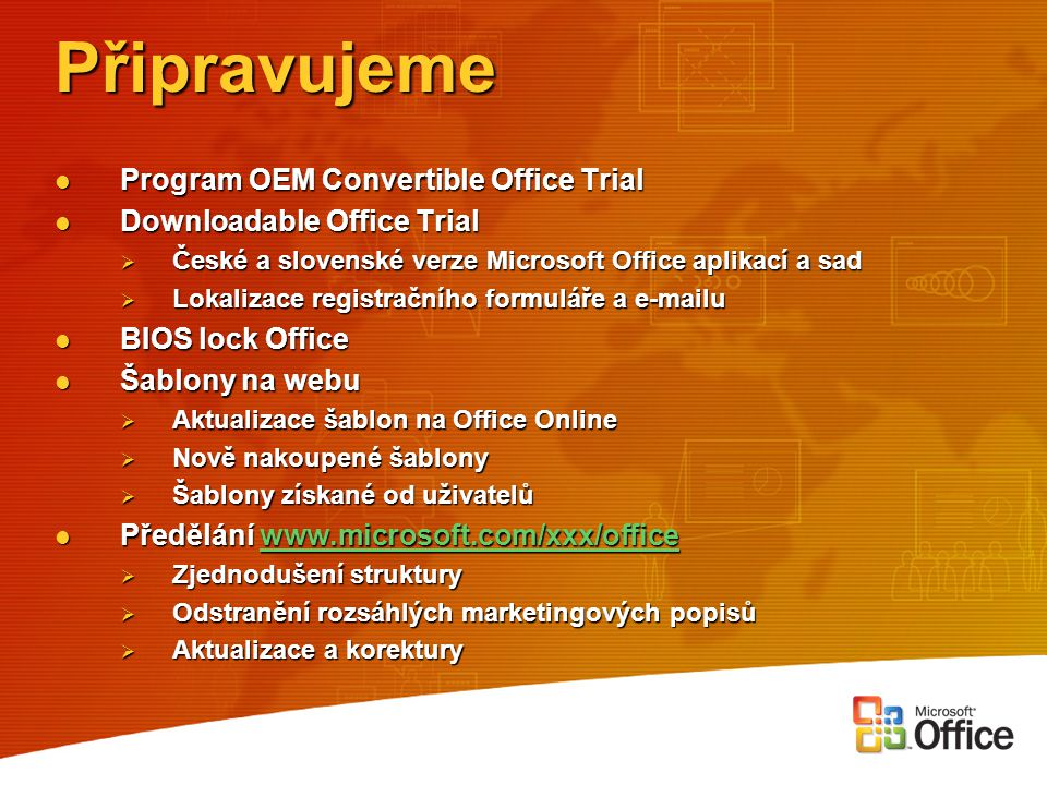 Připravujeme Program OEM Convertible Office Trial